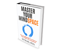 Master Your Mindspace
