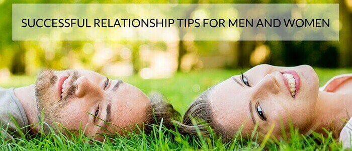 Successful Relationship Tips For Men and Women Featured