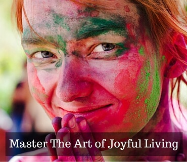 Master The Art of Joyful Living Post