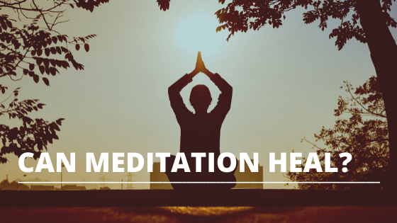can meditation heal featured image