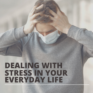 Dealing With Stress In Your Everyday Life SQUARE