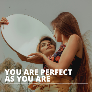 You are perfect as you are SQUARE