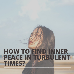 How to find inner peace in turbulent times SQUARE