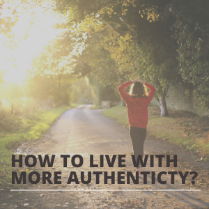 how to live with more authenticity SQUARE